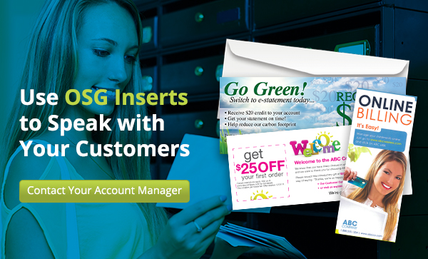 Use OSG Inserts to Speak with Your Customers